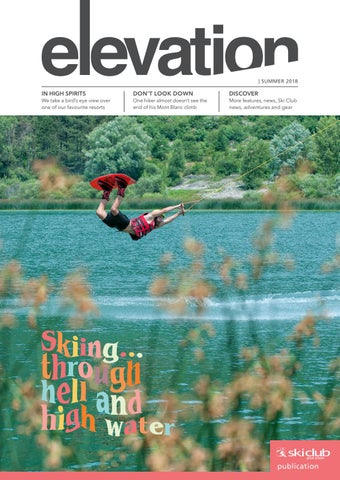 9f9e99e725 Elevation Magazine 2018 by Ski Club of Great Britain - issuu