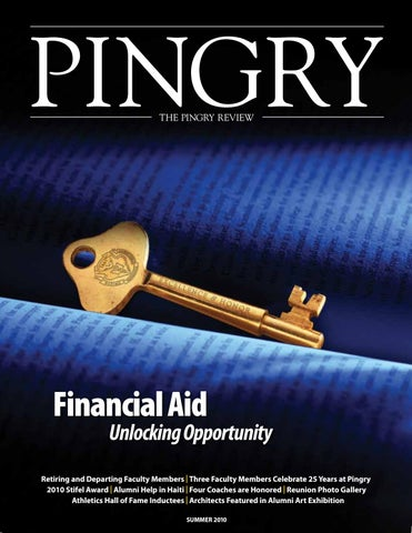 8f3bd186fcd690 Page 1. PINGRY THE PINGRY REVIEW. Financial Aid. Unlocking Opportunity