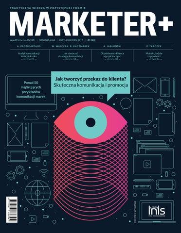 Marketer 124 2017 Jak Tworzyć Przekaz Do Klienta