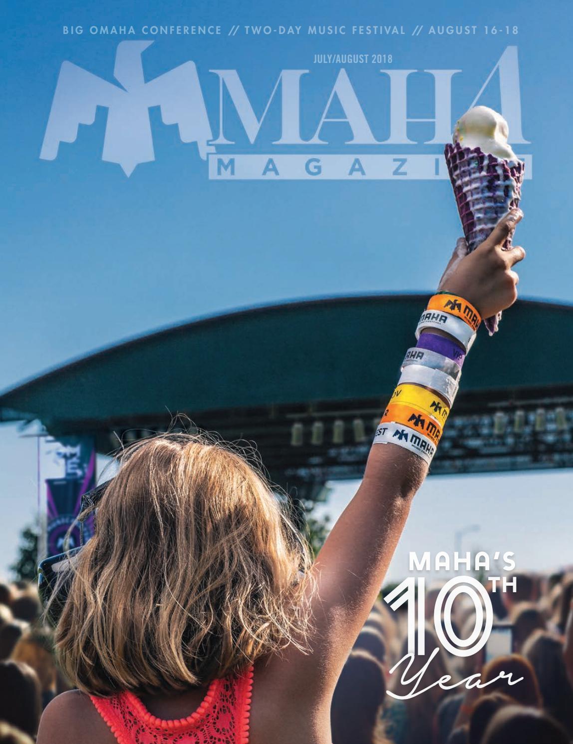July/August 2018 Omaha Magazine by Omaha Magazine - issuu