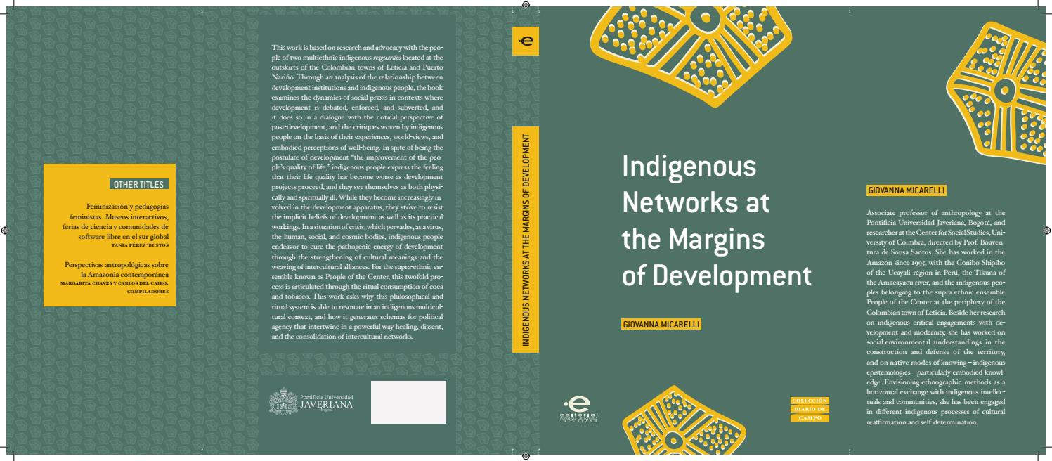 Indigenous Networks at the Margins of Development by Publicaciones -  Facultad de Ciencias Sociales - issuu 4dc3d343e63d3