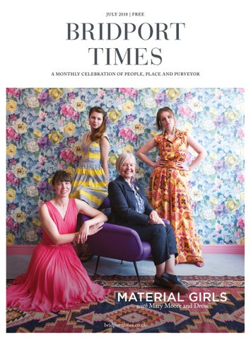 16929232dff82 Bridport Times July 2018 by Sherborne & Bridport Times - issuu