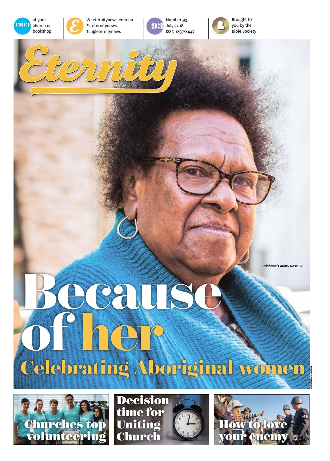 Eternity - July 2018 - Issue 93 by Bible Society Australia - issuu