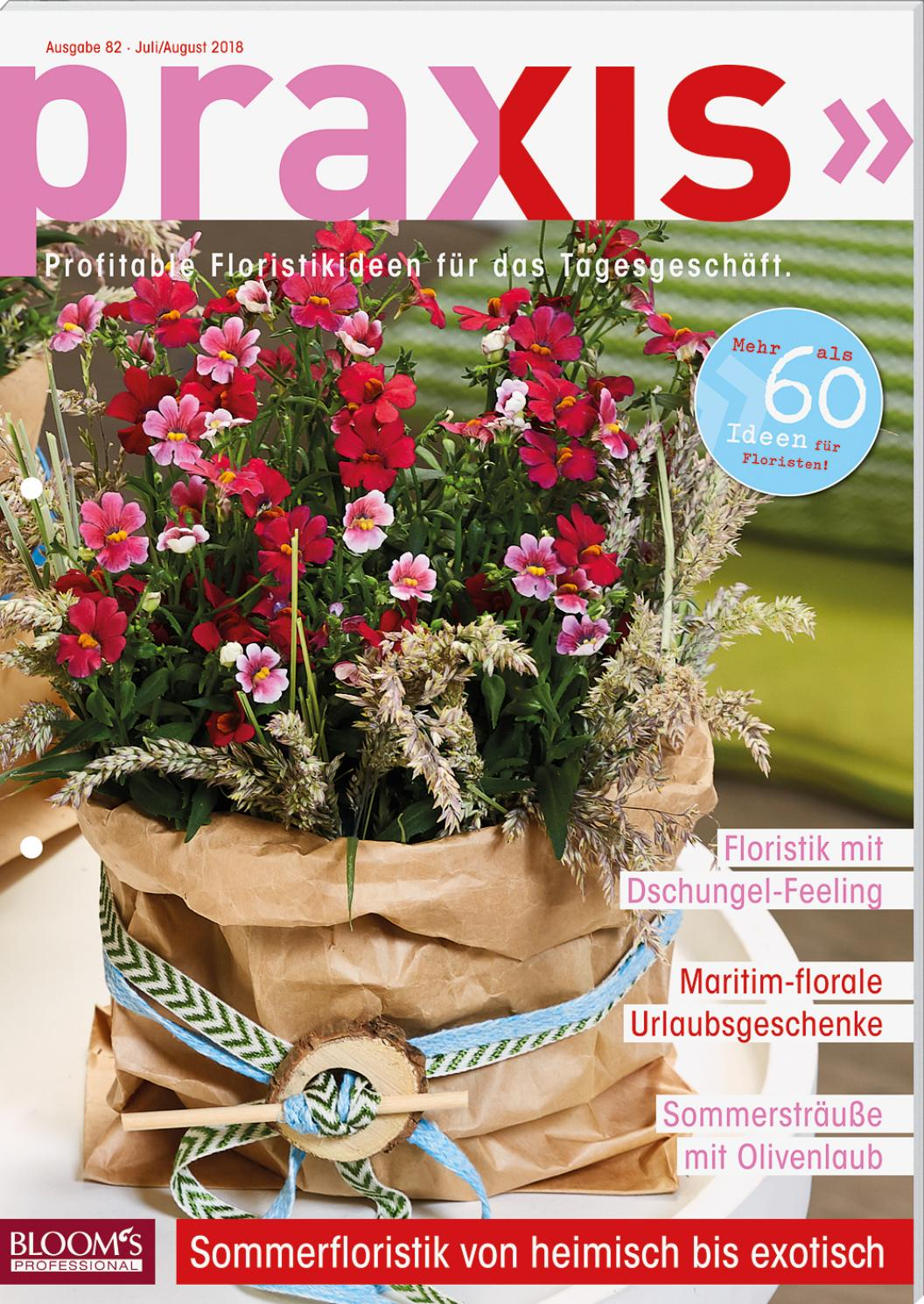 Bloom S Praxis 82 Juli August 2018 By Oasis Floral Products Issuu