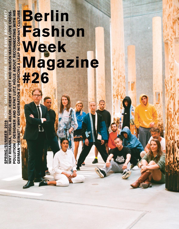 Berlin Fashion Week Magazine 26 By Berlin Fashion Week Magazine Issuu