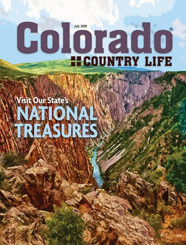 Colorado Country Life July 2018 Highline by American MainStreet
