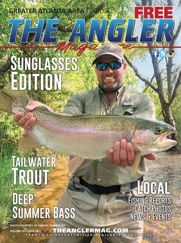 The Angler Magazine July Greater Atlanta By Coastal Angler
