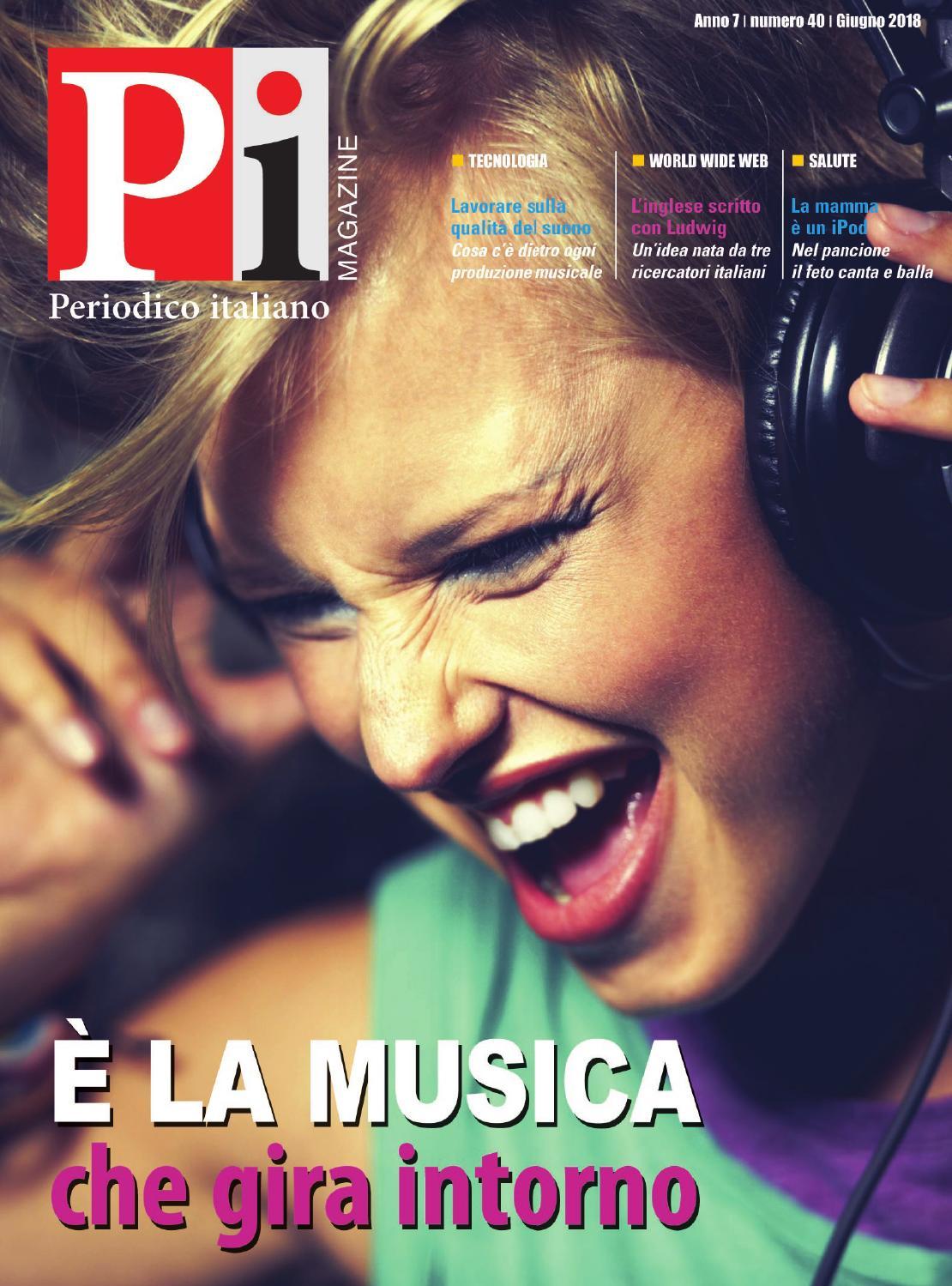Periodico Italiano Magazine Giugno2018 By Periodico Italiano