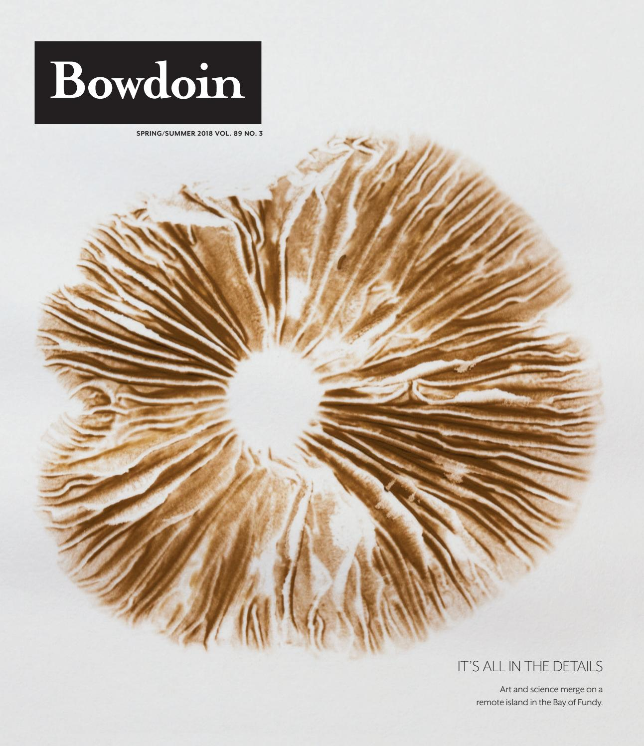 Bowdoin Magazine, Vol  89, No  3, Spring/Summer 2018 by
