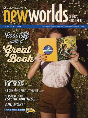 New Worlds Julyaugust 2018 By Llewellyn Worldwide Ltd Issuu