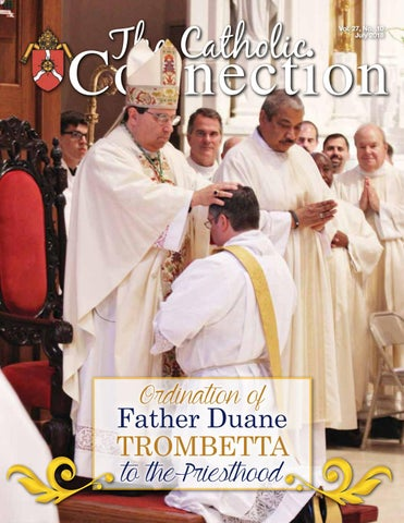 The Catholic Connection July 2018 by Catholic Diocese of Shreveport