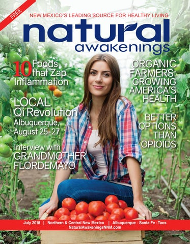 Na New Mexico July 2018 By Natural Awakenings New Mexico Issuu
