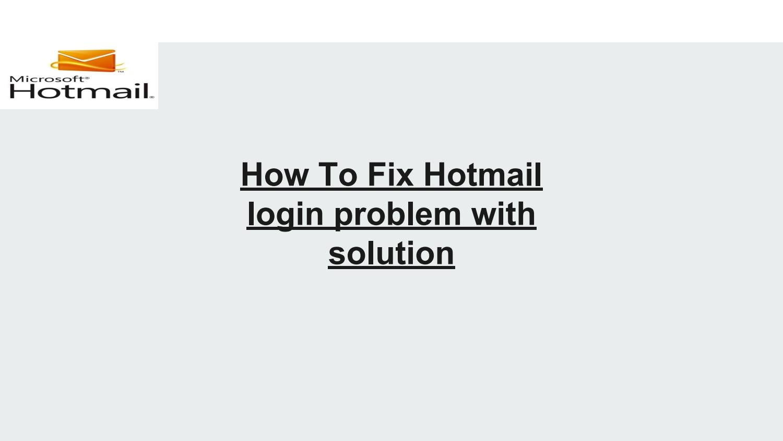 hotmail login problems