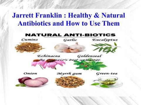 Jarrett franklin healthy & natural antibiotics and how to