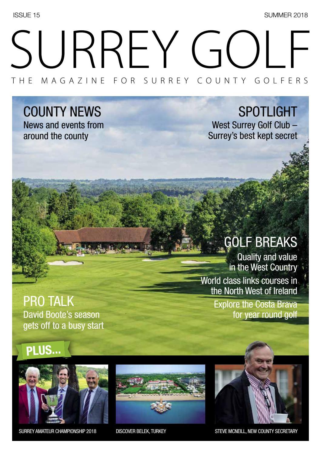 Surrey Golf Mag Summer 2018 By Surrey Golf Magazine Issuu