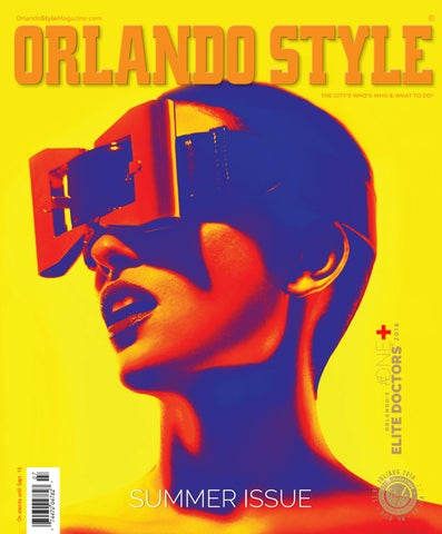 5c1120c37a Orlando Style Magazine July/August 2018 by styletome - issuu