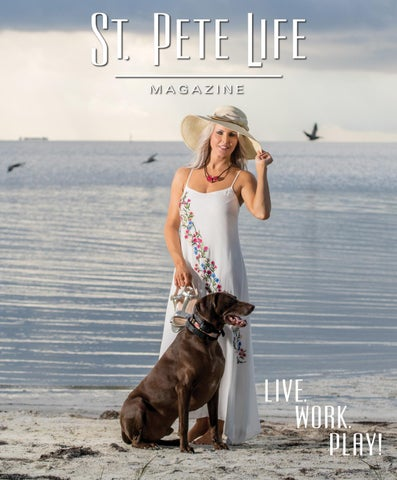 c7eb3c87f040a St. Pete Life Magazine July August 2018 by stpetelifemag - issuu