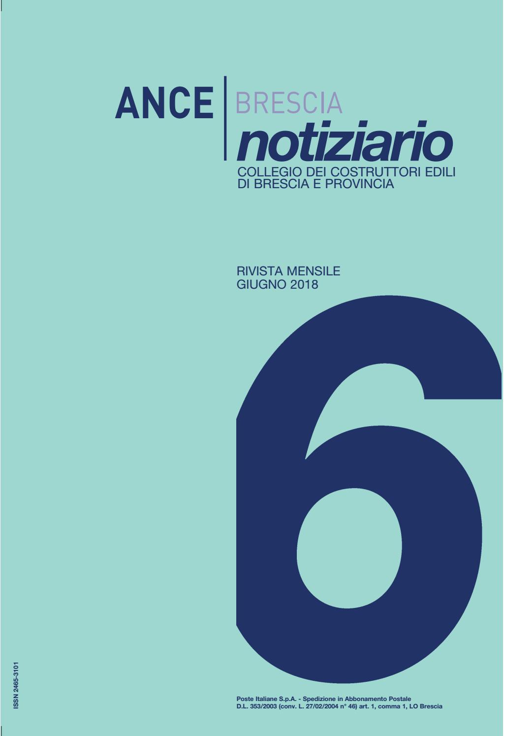 Ance Brescia Notiziario giugno 2018 by Ance Brescia - issuu