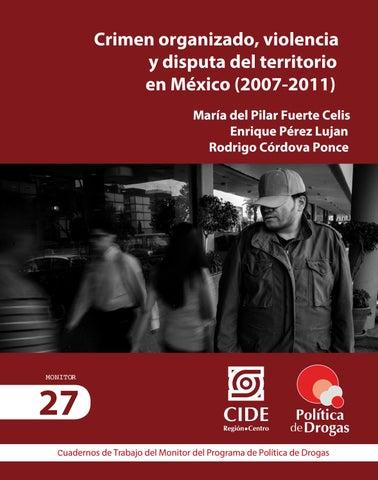 Crimen Organizado Violencia Y Disputa Del Territorio By Ppd