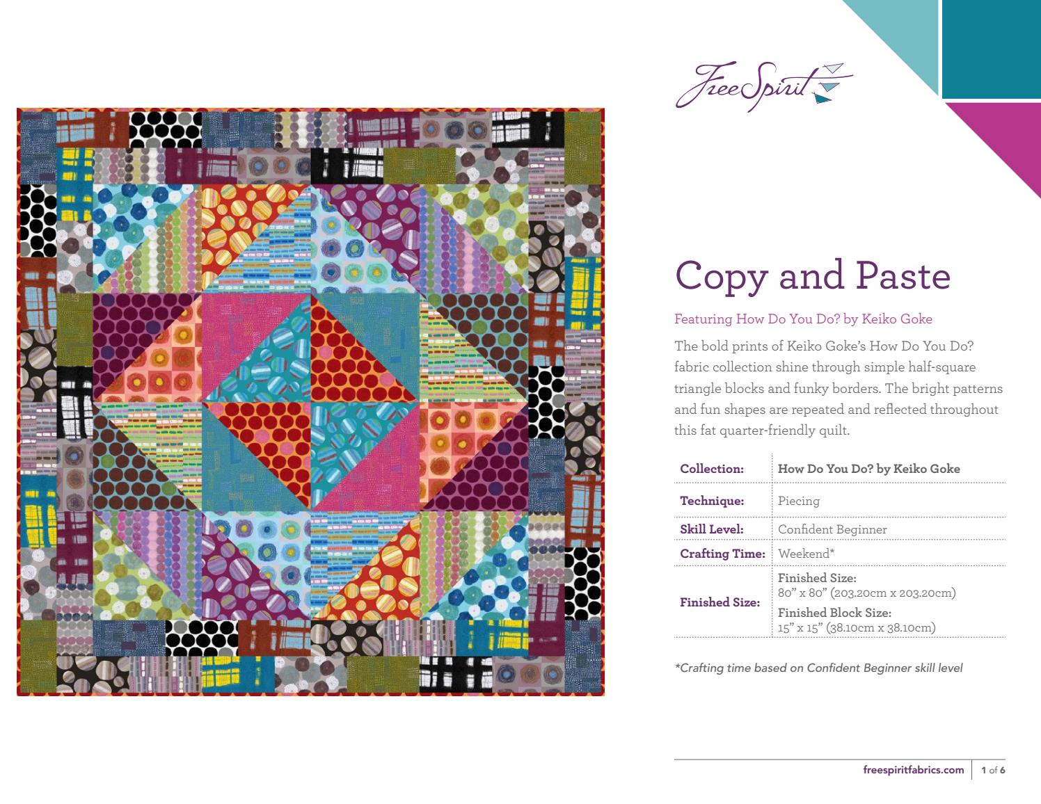 Copy and Paste Quilt Pattern by FreeSpirit Fabrics - issuu