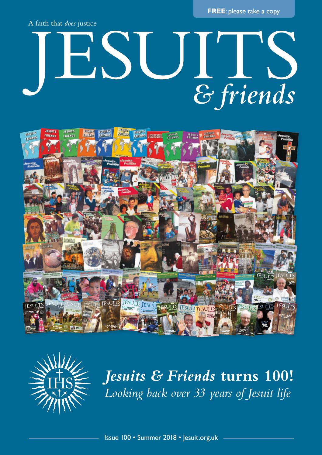 Jesuits And Friends Issue 100 By Jesuits In Britain Issuu