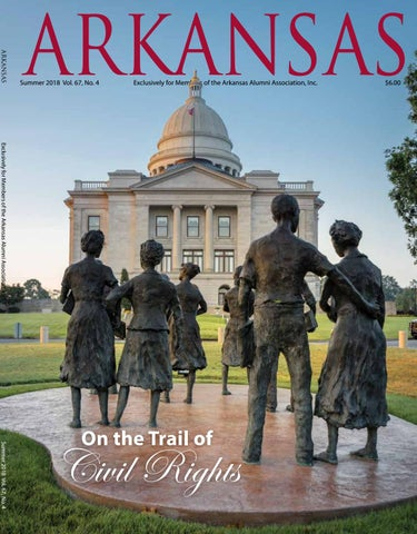 Lena Taylor Thrills Capitol >> Arkansas Summer 2018 By Arkansas Alumni Association Issuu