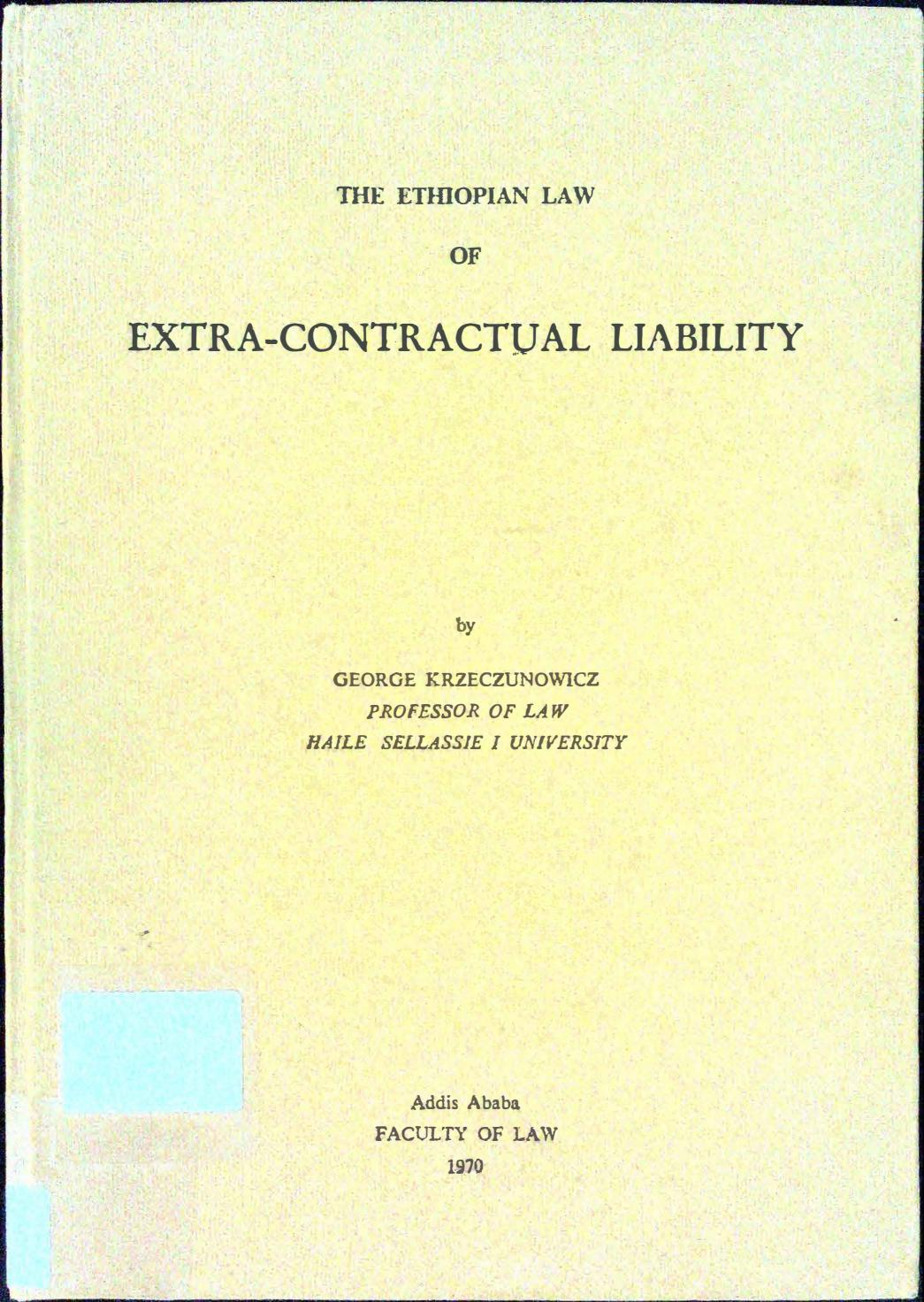 The Ethiopian Law of Extra-Contractual Liability by George