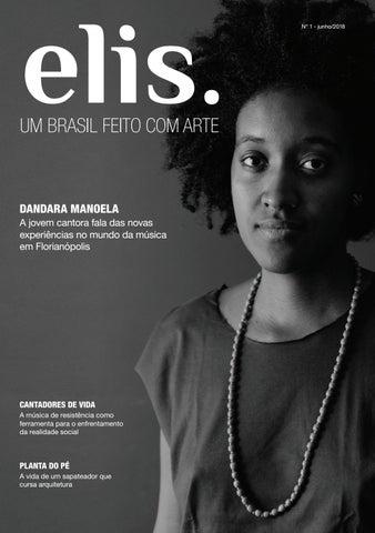 0276e5ecd Revista Elis by Produção Gráfica Jornalismo UFSC - issuu