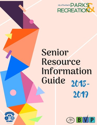 Senior Resource Guide 2018-2019 by Burbank Parks and Recreation - issuu