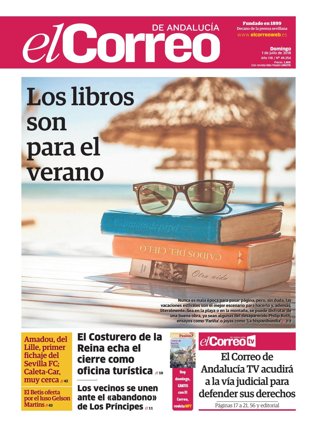 9c103da7ecf63 01.07.2018 El Correo de Andalucía by EL CORREO DE ANDALUCÍA S.L. - issuu