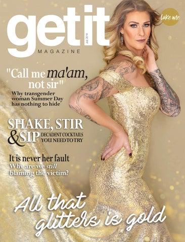 d9f8e8a2ac3 Get it July 2018 by Get it Magazine - issuu
