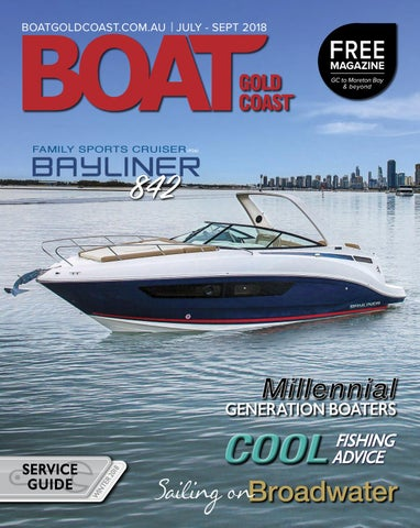 BOAT GOLD COAST MAGAZINE JULY - SEPT 2018 by BOAT GOLD COAST - issuu