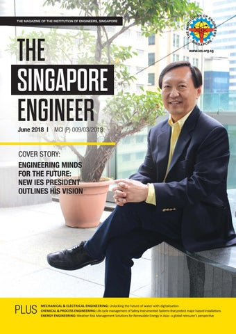 The Singapore Engineer June 2018 by The Singapore Engineer
