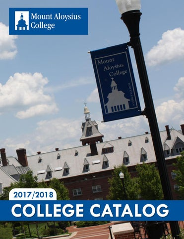 2017-2018 College Catalog by Mount Aloysius College - issuu