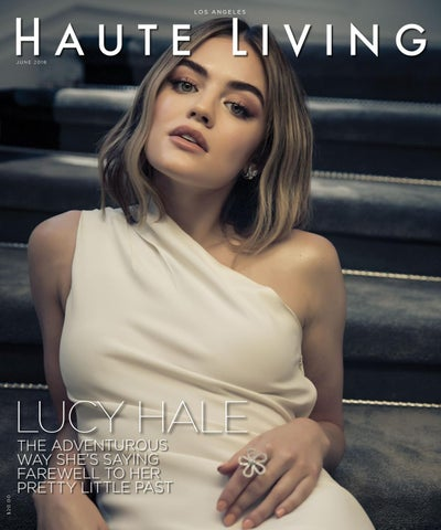 59abeb2d6f6 La Lucy Hale June July 2018 by Haute Living - issuu