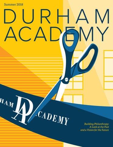 468b45a3bcec8 Durham Academy Magazine Summer - 2018 by Durham Academy - issuu