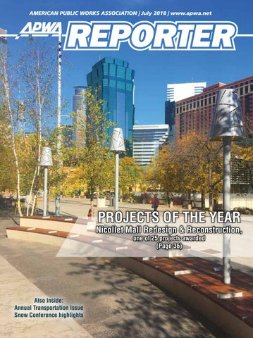 apwa reporter, july 2018 issue by american public works association