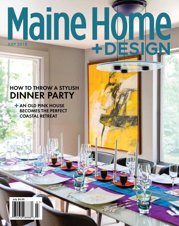 Maine home design magazine july 2018 by maine magazine issuu