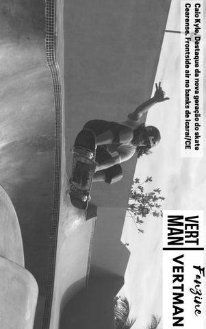 Page 12 of Caio Kyle, destaque da nova geração do skate nordestino.