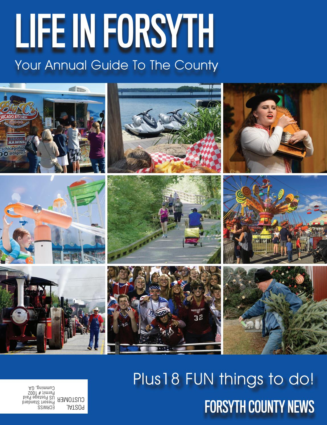 Life in Forsyth 2018 by Forsyth County News - issuu