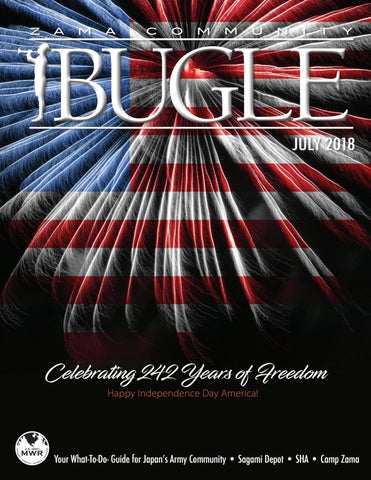July 2018 Bugle by Camp Zama MWR Marketing - issuu