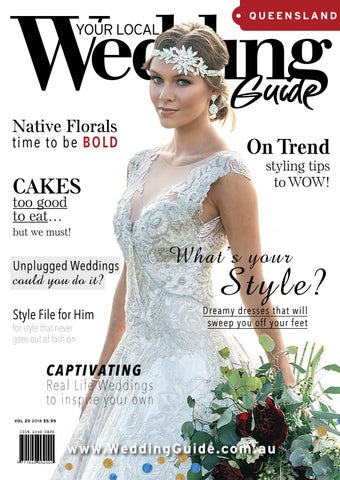 ae0cb68ed88 Your Local Wedding Guide Queensland 2018 by Your Local Wedding Guide ...