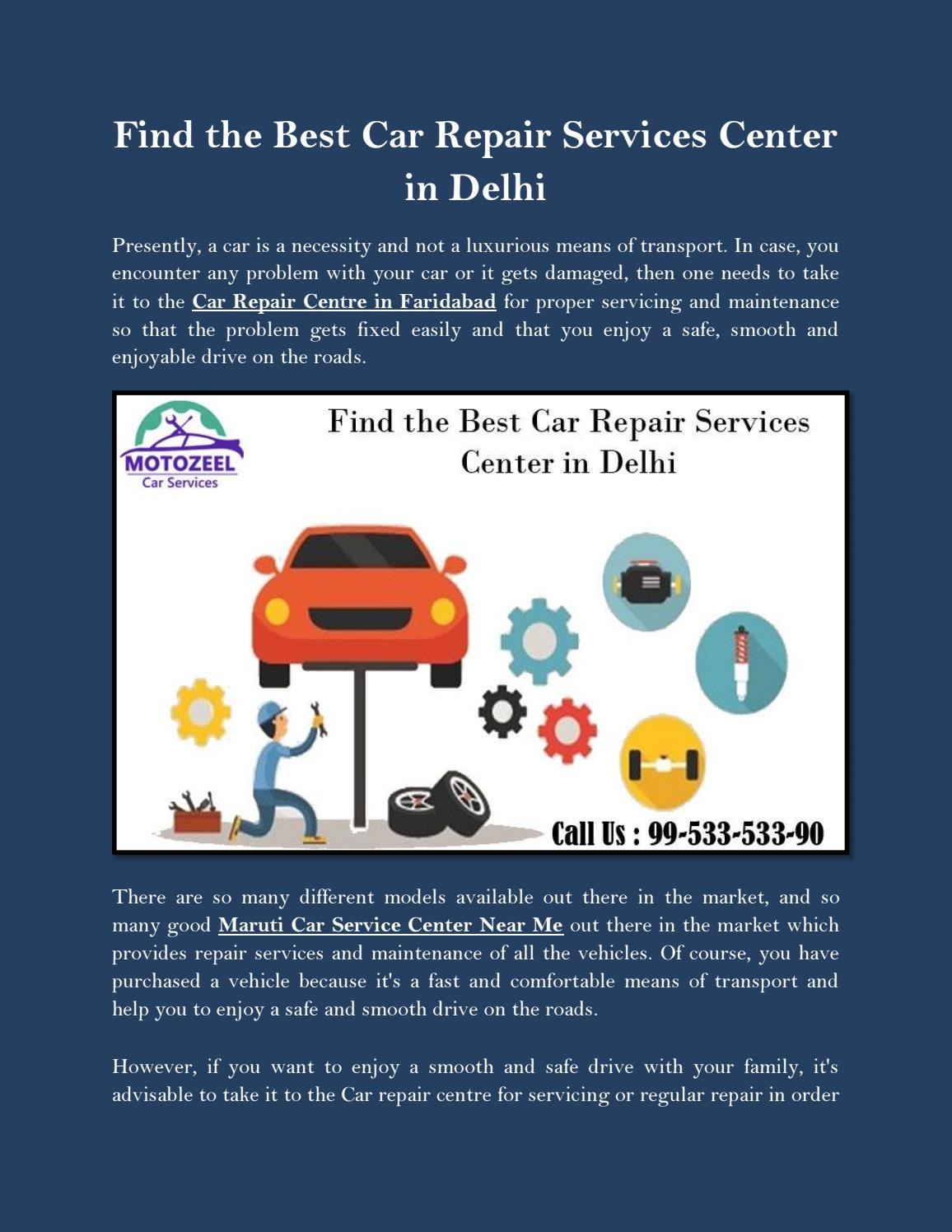 Find The Best Car Repair Services Center In Delhi By Motozeel Official Issuu