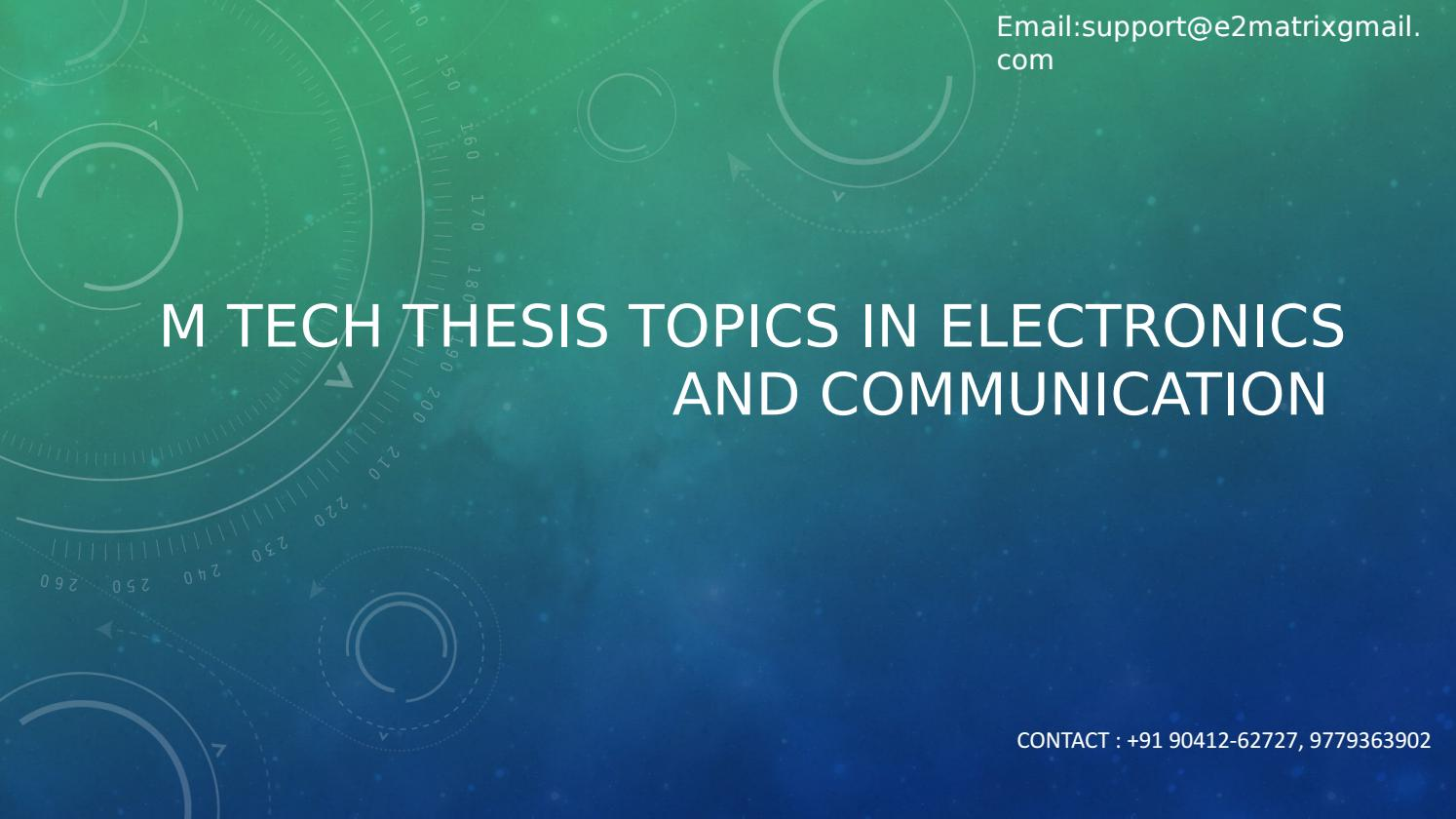 M tech thesis in electronics and communication pay to write music essay