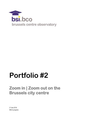 Portfolio 2 Zoom In Zoom Out On The Brussels City Centre By Bsi