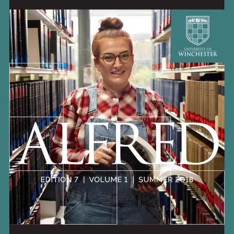 8d81e0a1a038 Alfred 2018 by University of Winchester - issuu