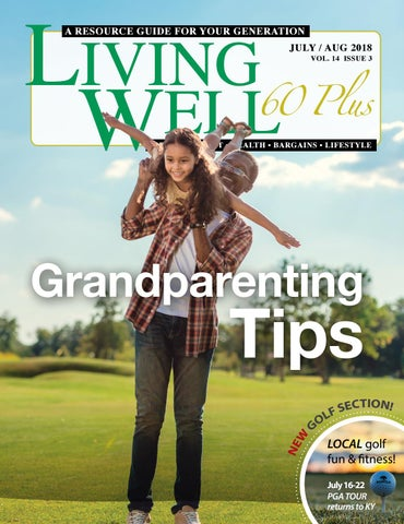 90f8c329 Living Well 60+ July-August 2018 by Rockpoint Publishing - issuu