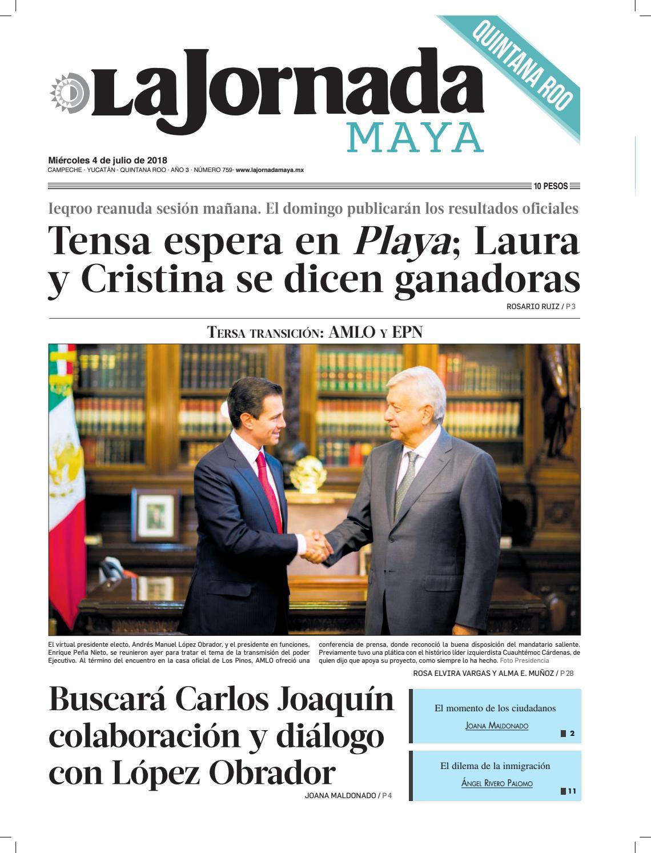 La jornada maya · miércoles 4 de julio de 2018 by La Jornada Maya ...