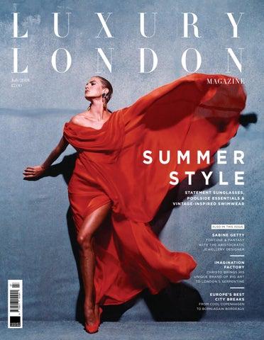 d897047ff394 Luxury London Magazine July 2018 by Luxury London Media - issuu