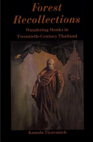 c13b66f79 Forest Recollections: Wandering Monks in Twentieth-Century Thailand ...